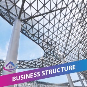 Property Investing Foundation Course - Business Structure